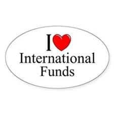 """I Love (Heart) International Funds"" Decal"