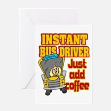 Instant Bus Driver Greeting Card