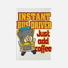 Instant Bus Driver Rectangle Magnet