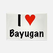 I love Bayugan Rectangle Magnet