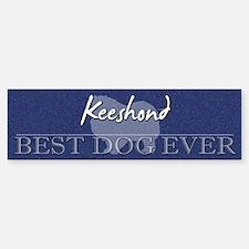 Best Dog Ever Keeshond Bumper Bumper Bumper Sticker