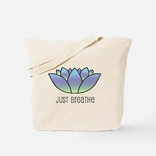 Just Breathe Tote Bag