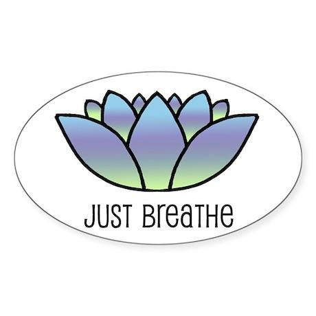 Just Breathe Oval Sticker