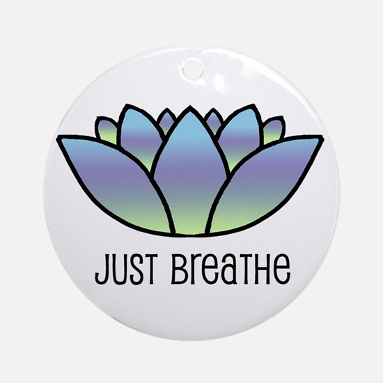 Just Breathe Ornament (Round)