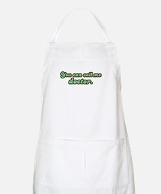 Call Me Doctor BBQ Apron
