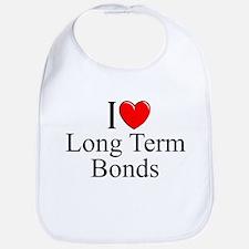 """I Love (Heart) Long Term Bonds"" Bib"