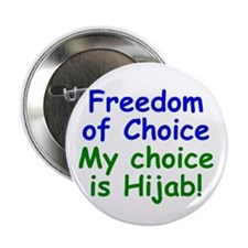 Freedom of Choice - My Choice is Hijab! - Button