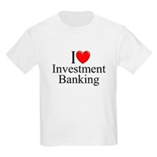 """""""I Love (Heart) Investment Banking"""" T-Shirt"""