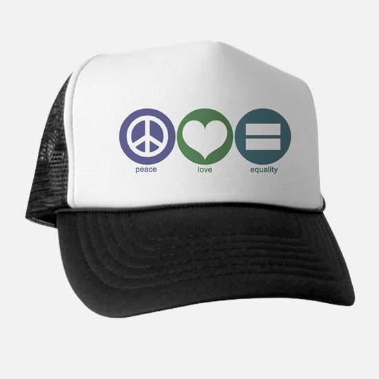 Peace, Love, Equality Trucker Hat