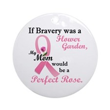 Bravery A Flower Garden 1 (Mom) Ornament (Round)
