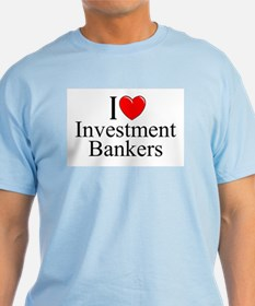 """I Love (Heart) Investment Bankers"" T-Shirt"