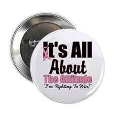 "It's All About The Attitude 2.25"" Button"
