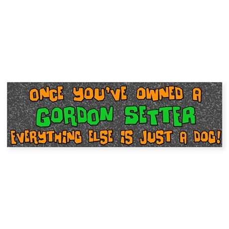 Just a Dog Gordon Setter Bumper Sticker