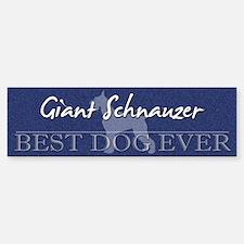Best Dog Ever Giant Schnauzer Bumper Bumper Bumper Sticker