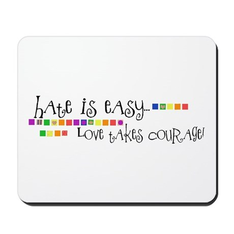 Hate is Easy Mousepad