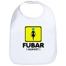 Mother Earth is FUBAR Bib