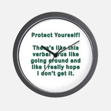 Protect Yourself-Like Verbal Virus Wall Clock