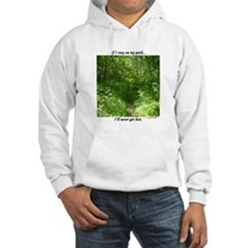 Staying On My Path Hoodie