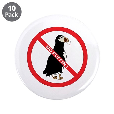 """No Puffin 3.5"""" Button (10 pack)"""
