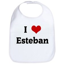 I Love Esteban Bib