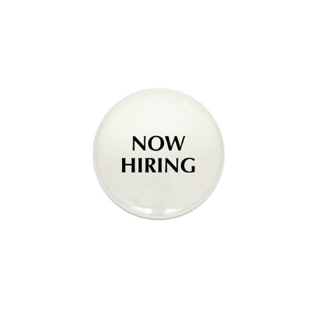Now Hiring Mini Button (10 pack)