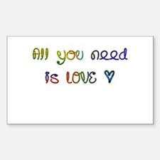 All You Need Is Love Rectangle Decal