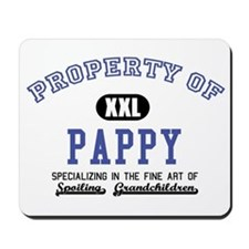 Property of Pappy Mousepad
