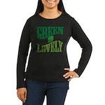Earth Day : Green & Lovely Women's Long Sleeve Dar
