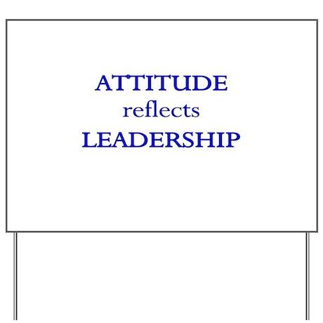 Leadership Attitude Gear Yard Sign
