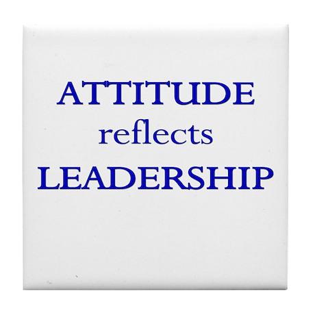 Leadership Attitude Gear Tile Coaster
