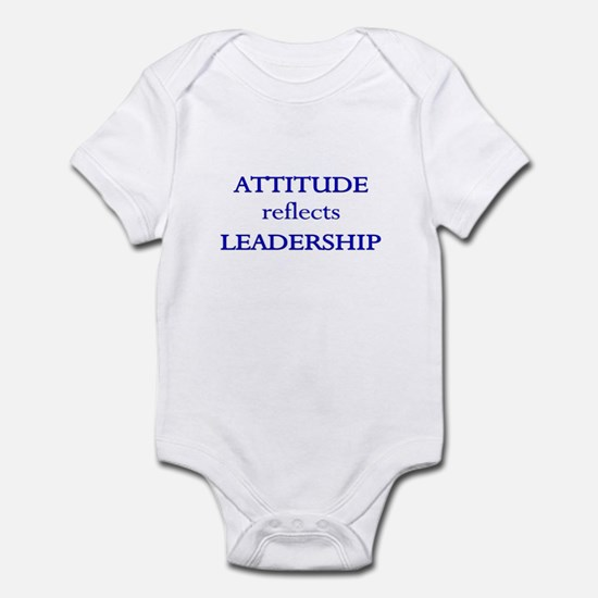 Leadership Attitude Gear Infant Bodysuit