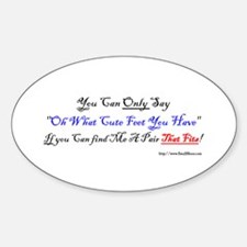 You can only say to me... Oval Decal