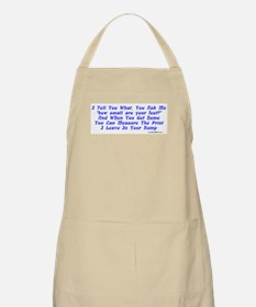 I Tell You What... BBQ Apron