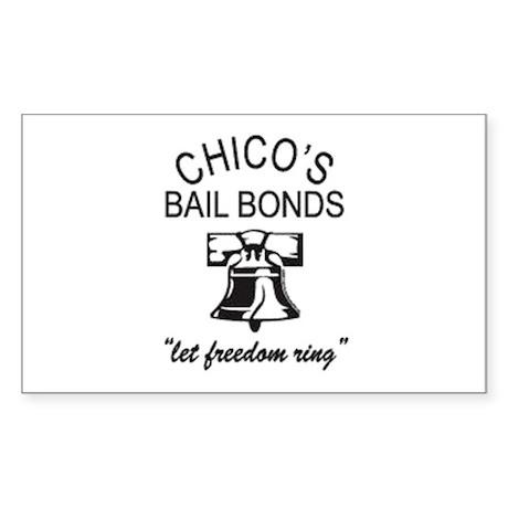 Chico's Bail Bonds Sticker