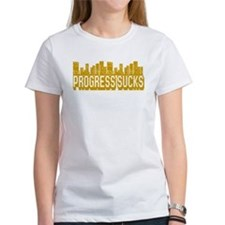Progress Sucks Tee