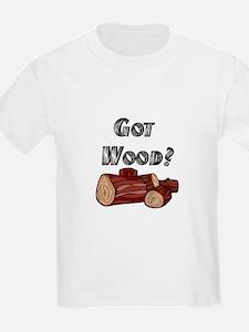Got Wood? Kids T-Shirt