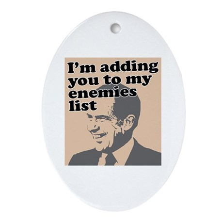 My enemies list Oval Ornament