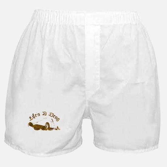 Life's A Drag Boxer Shorts