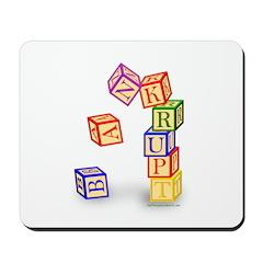 Bankrupt Baby Blocks Mousepad