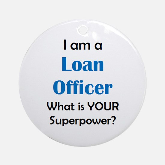 loan officer Round Ornament