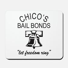 Chico's Bail Bonds Tee! Mousepad