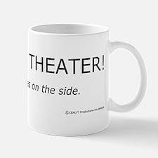 I Work In Theater Mug