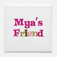 Mya's Friend Tile Coaster