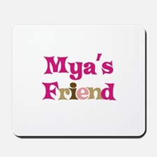 Mya's Friend Mousepad