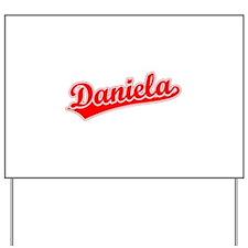 Retro Daniela (Red) Yard Sign