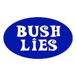 BUSH LIES Oval Sticker