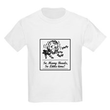 So Many Beads, So Little Time T-Shirt