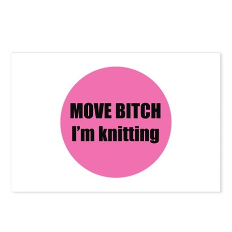 Move Bitch I'm Knitting Postcards (Package of 8)