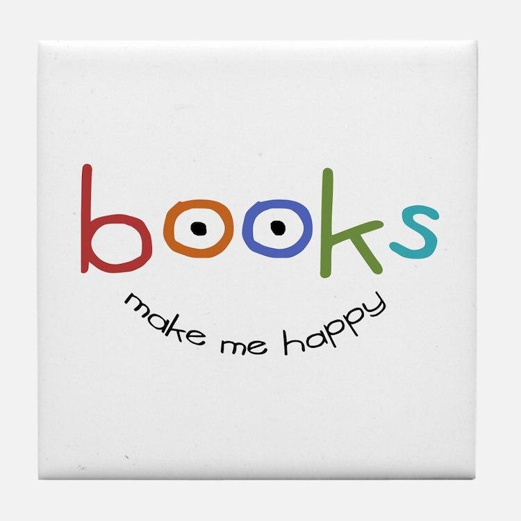 Books Make Me Happy Tile Coaster