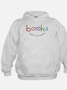Books Make Me Happy Hoodie